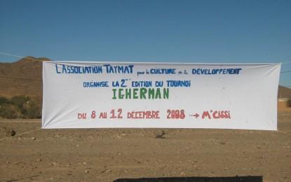 La 2ème edition du tournoi IGHERMAN 2008 organisé par l'association Taymat